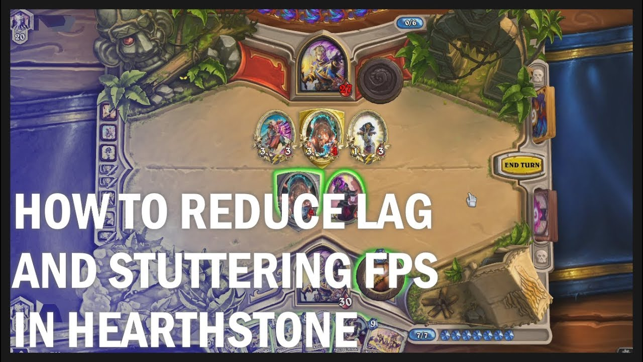 How to Reduce Lag and Stuttering FPS in Hearthstone (Desktop Version)